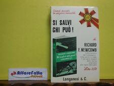 L 3.834 LIBRO SI SALVI CHI PUO' DI RICHARD F NEWCOMB 1958