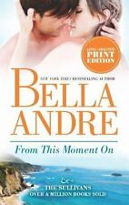 """Lot of 3 Bella Andre """"Sullivans"""" #2,3,4 Can't Help Eyes Moment Very Good Cond"""