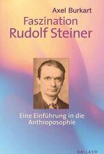 Faszination Rudolf Steiner von Axel Burkart (2008, Gebunden)