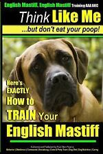 English Mastiff, English Mastiff Training Aaa Akc | Think Like Me, but Don't .
