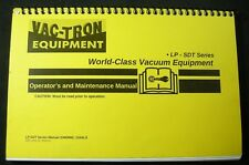 Vact-tron Vacuum LP SDT Series LP533 833SDT Operator Maintenance Manual VacTron