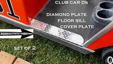 Club Car DS Golf Cart Diamond Plate Rocker/ Floor SILL PLATES