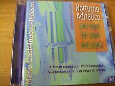 NOTTURNO ADRIATICO E  MORE FOR VIOLIN & PIAN  MARIO CASTELNUOVO TEDESCO CD MINT