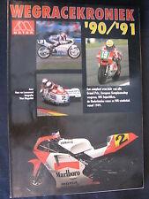 Tijl Book Wegrace Kroniek '90-'91 van Loozenoord / Meppelink (Nederlands) (TTC)