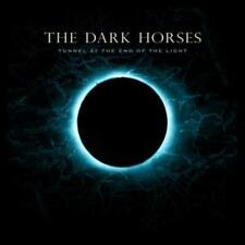 The Dark Horses - Tunnel at the End of the Light [New & Sealed] CD