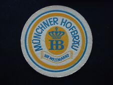 MUNCHNER HOFBRAU HB SEIT 1589 DIE WELTMARKE COASTER