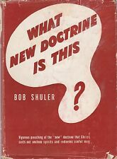 WHAT NEW DOCTRINE IS THIS?-Dr. Bob Schuler