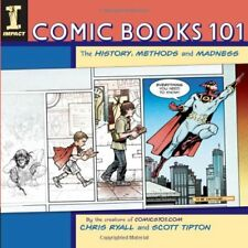Comic Books 101-Scott Tipton Chris Ryall