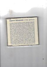 GIANNI MORANDI - IL MIO AMICO -  CDS NUOVO SIGILLATO