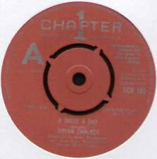 "BRYAN CHALKER ~ A DAISY A DAY ~ 1973 UK ""DEMO"" 7"" SINGLE ~ CHAPTER 1 SCH 185"