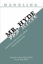 handling MR. HYDE: questions and answers about manic depression-ExLibrary