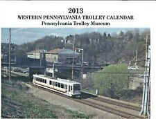2013 Western Pennsylvania Trolley Calendar featuring Pittsburgh and Johnstown
