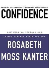 Confidence: How Winning Streaks and Losing Streaks Begin and En .9781844135912