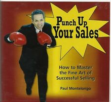 ART OF SUCCESSFUL SELLING Punch Up Your Sales 4-CD set Paul Montelongo 2004