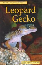 Pet Owner's Guide to the Leopard Gecko By Noel Morgan, Janet Morgan