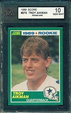 1989 SCORE #270 TROY AIKMAN RC ROOKIE CARD KSA 10 GEM MINT!!