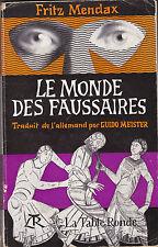 Le Monde des Faussaires  par Fritz Mendax
