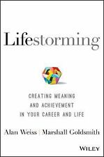 You 3. 0 : Creating Meaning and Achievement in Your Career and Life by...