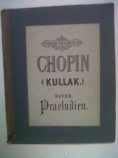PIANOFORTE CHOPIN (kullak) preludien BD 2, SCHLESINGER