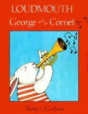 Loudmouth George and the Cornet (Nancy Carlson's Neighborhood) by Carlson, Nanc