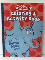 Dr. Seuss Kids Activity and Coloring Book! Horton Hears a Who!