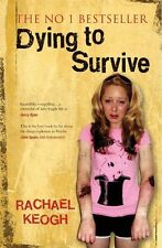 """""""VERY GOOD"""" Dying to Survive, Keogh, Rachael, Book"""