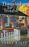Bolin, Janet, Threaded for Trouble (Threadville Mysteries), Mass Market Paperbac