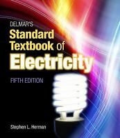 Delmar's Standard Textbook of Electricity by Stephen Herman (2010, Hardcover,...