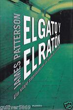 El Gato y el raton by James Patterson (1999~HardcoverDJ~Like New~Spanish)