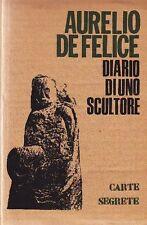 DE FELICE Aurelio, Diario di uno scultore