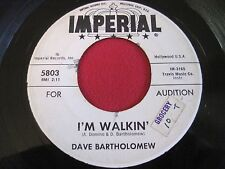 OLDIES 45 - DAVE BATHOLOMEW - I'M WALKIN' / GOING TO THE RIVER - IMPERIAL 5803