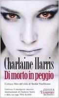 Di Morto In Peggio,Charlaine Harris  ,Delos Books,2010