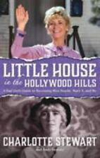 Little House In The Hollywood Hills: A B, ISBN 1593939078, ISBN-13 9781593939076