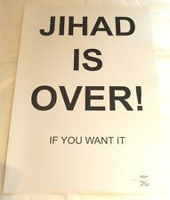 JIhad is Over if you want it   ART POSTER