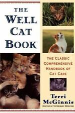 NEW - The Well Cat Book: The Classic Comprehensive Handbook of Cat Care