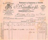Facture - Fabrique de liqueurs & sirops A. GAUTHIER fils à CHAUMONT - 1909