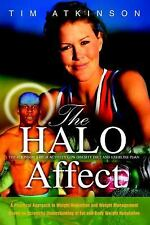 The HALO Affect : Tim Atkinson's High Activity Low Obesity Diet and Exercise...