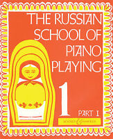 THE RUSSIAN SCHOOL OF PIANO PLAYING BOOK PART 1 NEW