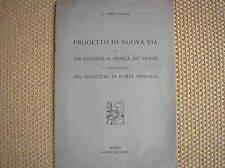 C. BROGGI ROMA PROGETTO NUOVA VIA LUDOVISI TRINITA DE MONTI PORTA PINCIANA 1935