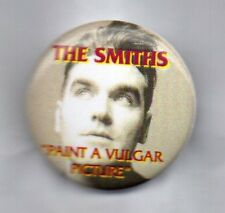 THE SMITHS Paint A Vulgar Picture BUTTON BADGE - MORRISSEY - UK ROCK BAND 25mm