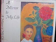 Perle Hessing, A Mirror to My Life, 1st edition hardcover 1988 inspirational art
