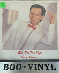 """GARY NUMAN 7"""" CALL OUT THE DOGS  - VINYL RECORD IN EX CON"""