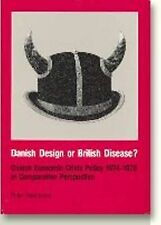 Danish Design or British Disease?: Danish Economic Crisis Policy 1974-79 in Comp
