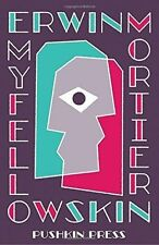 My Fellow Skin by Mortier, Erwin   Paperback Book   9781782270195   NEW