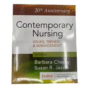 Contemporary Nursing: Issues, Trends, & Management 8th Ed Paperback - Brand New