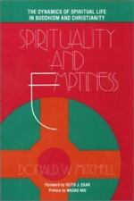Spirituality and Emptiness: The Dynamics of Spiritual Life in Buddhism and Chris