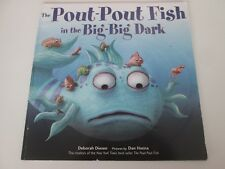 The Pout-pout Fish in the Big-big Dark / Deborah Diesen & Dan Hanna / #p87
