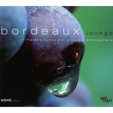 BORDEAUX LOUNGE pres. by Weinwelt. Timeless Tunes For A Lovely Atmospher ... /4