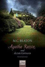 Agatha Raisin und die tote Gärtnerin M. C. Beaton allgemeine Reihe|Agatha Raisi