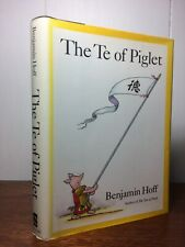The Te of Piglet by Benjamin Hoff 1992 1ed 4th prin HCDJ